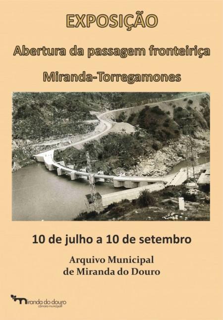 Miranda do Douro, archivo municipal. Cartel exposición sobre la apertura del paso fronterizo Miranda do Douro-Torregamones. Del 10/07/2013 al 10/09/2013