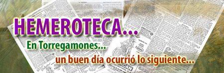 Hemeroteca: En Torregamones, un buen día ocurrió lo siguiente...